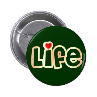 Vida del amor pin redondo de 2 pulgadas