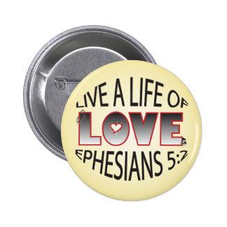 Vida del botón del amor pin redondo de 2 pulgadas