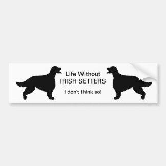 Vida del perro de Irish Setter sin pegatina para e Pegatina Para Auto