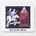 Vida del santo Denis Mousepad Tapete De Raton