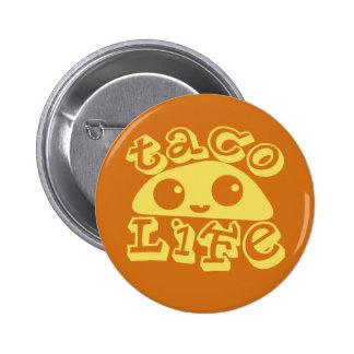 Vida del Taco Pin Redondo De 2 Pulgadas