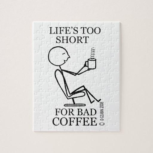 Vida demasiado corta para el mún café puzzles con fotos