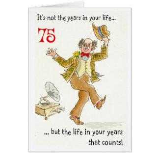 """""""Vida en 75.a tarjeta de cumpleaños de sus años"""""""