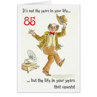"""""""Vida en 85a tarjeta de cumpleaños de sus años"""""""
