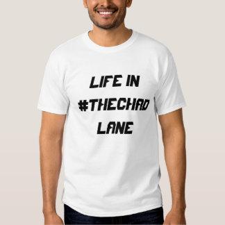 Vida en carril del #TheChad Remeras