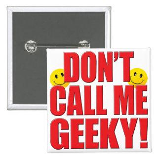Vida Geeky de la llamada Pin Cuadrada 5 Cm