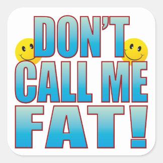 Vida gorda B de la llamada Pegatina Cuadrada