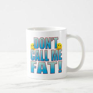 Vida gorda B de la llamada Taza
