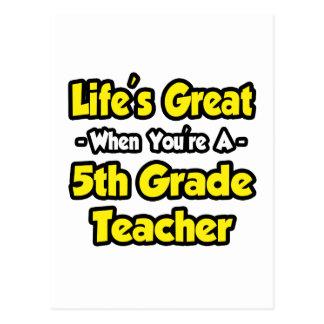 Vida grande cuando usted es 5to profesor del grado postal