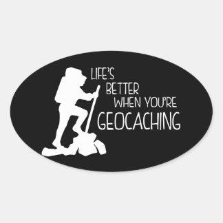 Vida mejor cuando usted es Geocaching Pegatina Ovalada