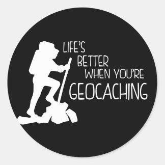 Vida mejor cuando usted es Geocaching Pegatina Redonda
