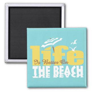 Vida mejor en la playa imán cuadrado