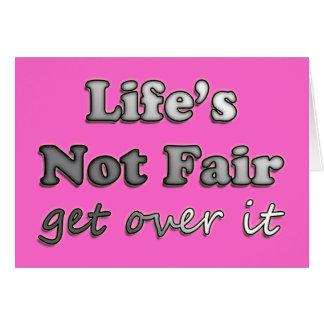 Vida no justa - consiga sobre él - en rosa tarjeta pequeña