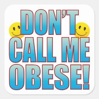 Vida obesa B de la llamada Pegatina Cuadrada