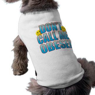 Vida obesa B de la llamada Playera Sin Mangas Para Perro