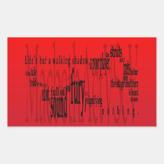 """""""Vida pero una sombra que camina"""" Macbeth Rectangular Pegatina"""