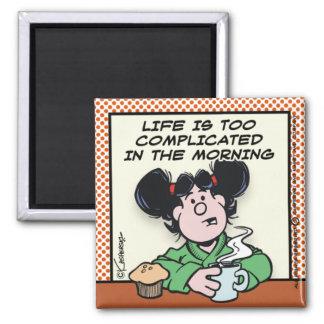 Vida por la mañana imán para frigorífico