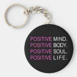 Vida positiva del alma del cuerpo de la mente llavero