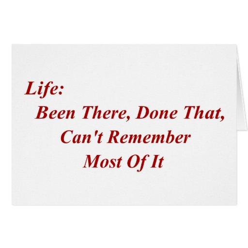 Vida: Sido allí, hecho eso, no puede recordar la m Tarjeta Pequeña