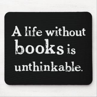 Vida sin los libros Mousepad Tapetes De Ratones