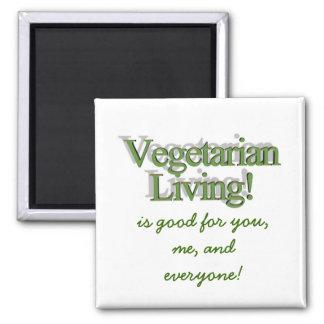 ¡Vida vegetariana! , es bueno para usted, mí, y la Imán De Frigorifico