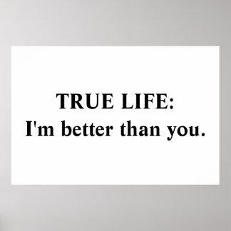 Vida verdadera: Soy mejor que usted Póster