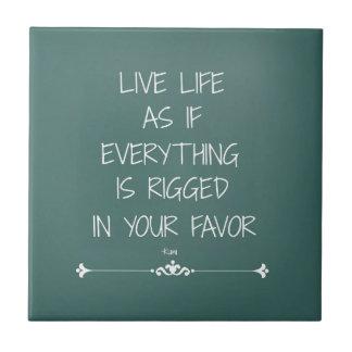 Vida viva de la cita inspirada de Rumi como si… Azulejo Cuadrado Pequeño