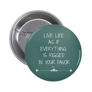 Vida viva de la cita inspirada de Rumi como si… Pin Redondo De 2 Pulgadas