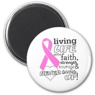 Vida viva del cáncer de pecho con la fe imán para frigorífico
