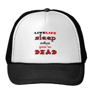 Vida viva - duerma cuando usted es muerto gorro
