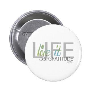 VIDA viva él con gratitud Pin Redondo 5 Cm