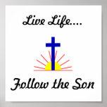 Vida viva….Siga al hijo Posters