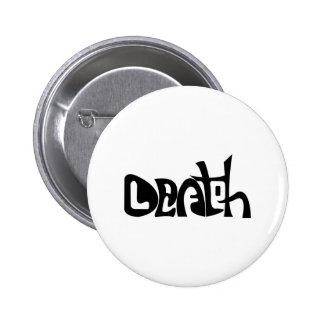 Vida y muerte pin redondo de 2 pulgadas