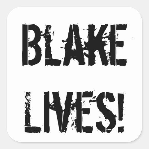 ¡Vidas de Blake! Pegatina Cuadrada