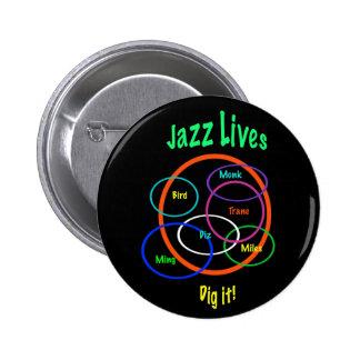 Vidas del jazz pin redondo de 2 pulgadas
