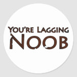 Video Game and Gaming - You're Lagging Noob 2 Classic Round Sticker