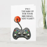 """Video Gamer Birthday Card<br><div class=""""desc"""">Funny birthday wishes for anyone who enjoys playing video games. Two thumbs up!</div>"""