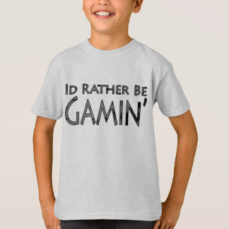 Video Games and Gaming - I'd Rather Be Gaming T-Shirt