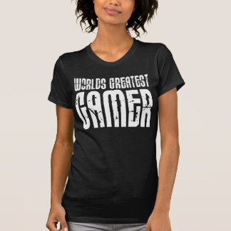 Video Games Gaming & Gamers Worlds Greatest Gamer T Shirts