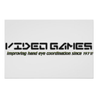 Video Games: Improving Hand Eye Coordination Poster