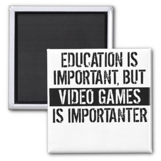Video Games Is Importanter 2 Inch Square Magnet