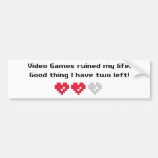 video games ruined my life car bumper sticker
