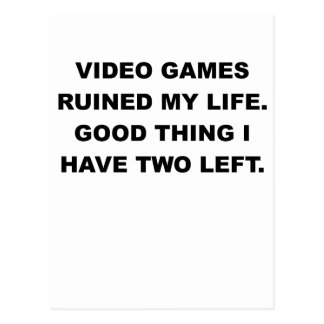 VIDEO GAMES RUINED MY LIFE.png Postcard
