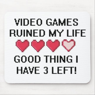 Video Games Ruined My Life Style 1 Mouse Pad