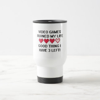 Video Games Ruined My Life Style 1 15 Oz Stainless Steel Travel Mug
