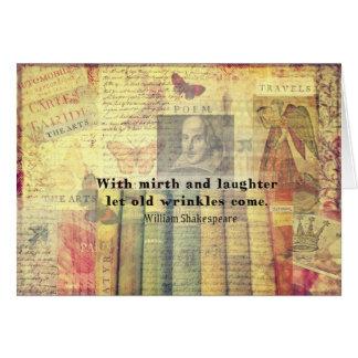 Vieja cita de Shakespeare de las arrugas del Tarjeta De Felicitación