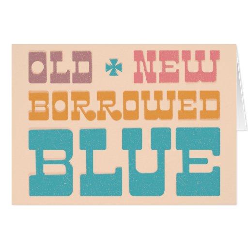Vieja nueva reserva prestada del azul la fecha tarjeta
