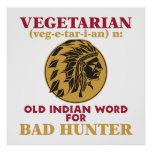 Vieja palabra india vegetariana para el mún cazado poster
