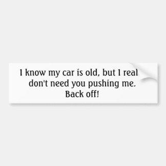 Vieja pegatina para el parachoques del coche pegatina para auto
