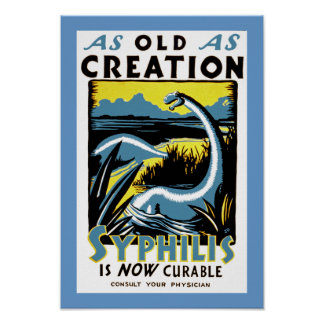 Viejo como sífilis del ~ de la creación es curable poster
